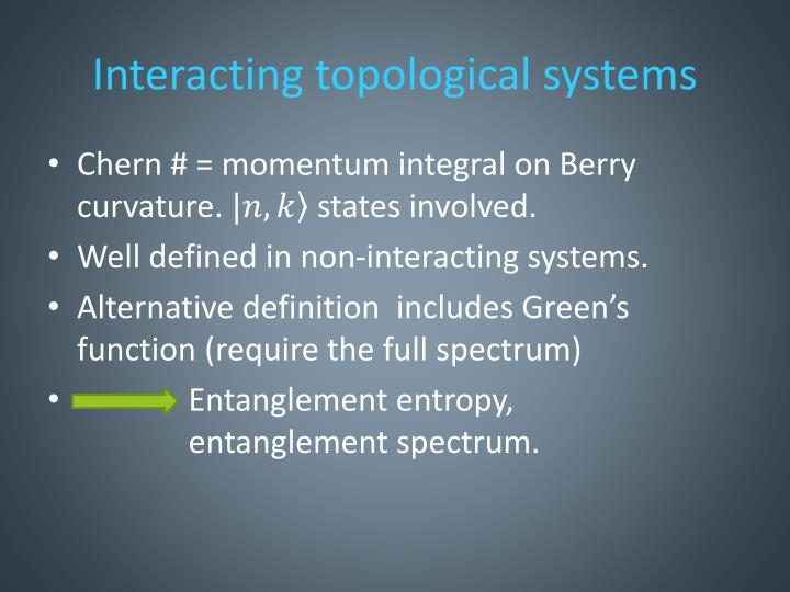 Interacting topological systems