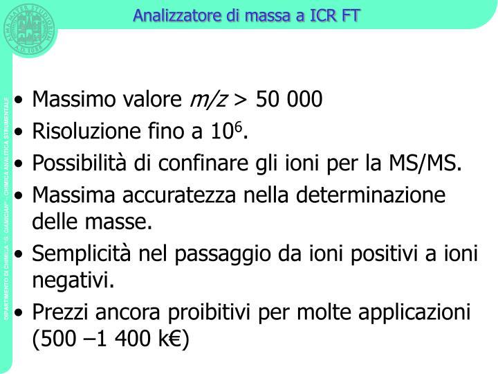 Analizzatore di massa a ICR FT