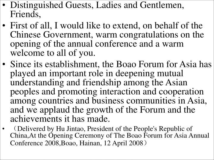 Distinguished Guests, Ladies and Gentlemen, Friends,