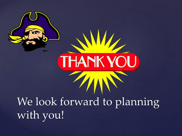 We look forward to planning with you!