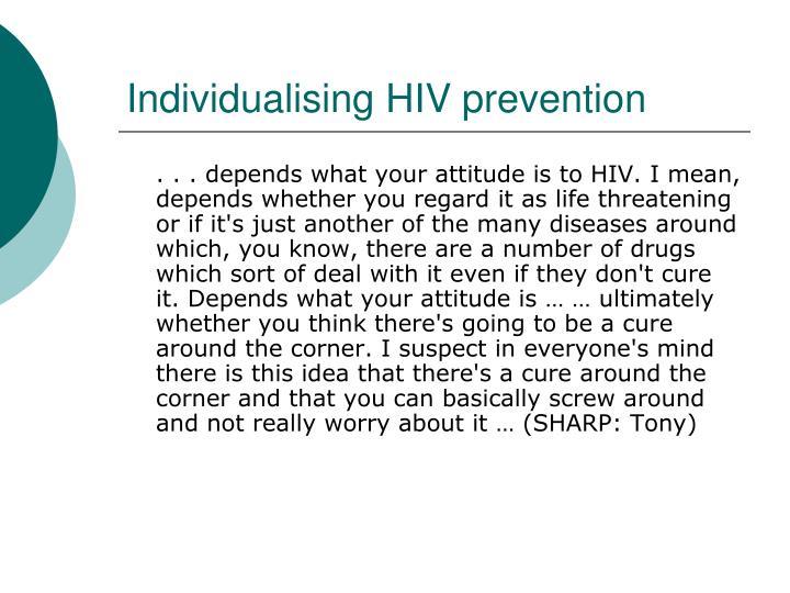 Individualising HIV prevention