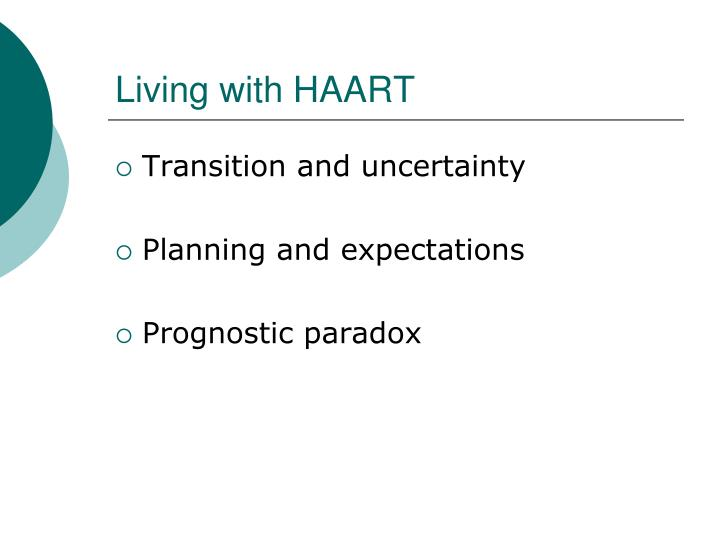 Living with HAART