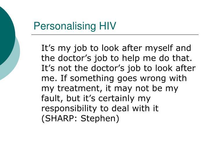 Personalising HIV