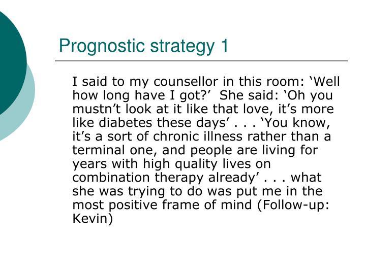 Prognostic strategy 1