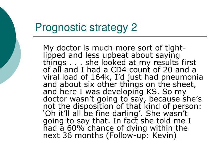 Prognostic strategy 2