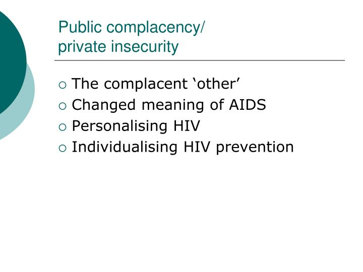 Public complacency/