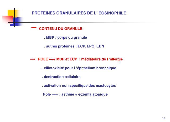 PROTEINES GRANULAIRES DE L'EOSINOPHILE