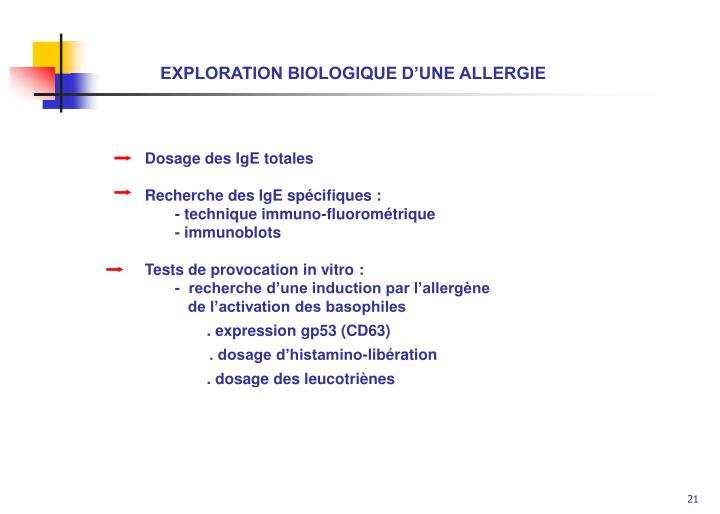 EXPLORATION BIOLOGIQUE D'UNE ALLERGIE
