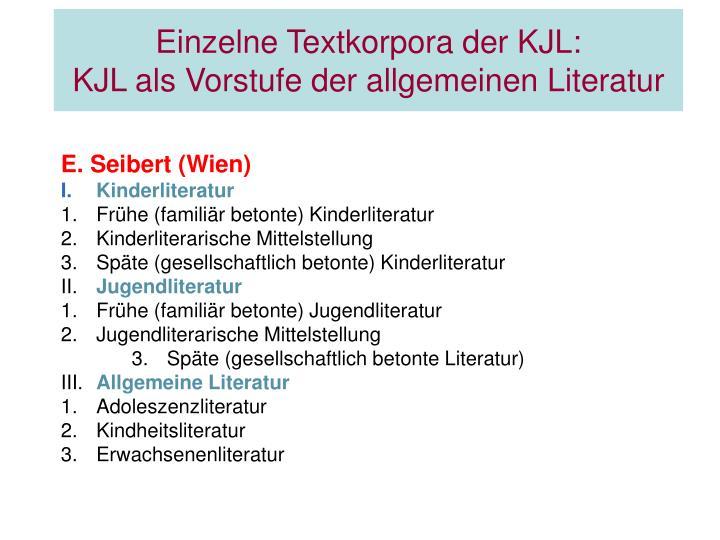 Einzelne Textkorpora der KJL: