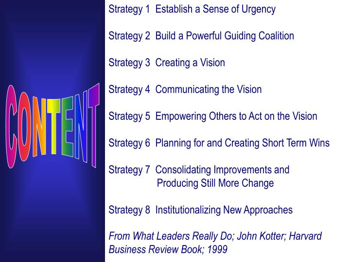 Strategy 1  Establish a Sense of Urgency