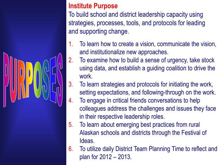 Institute Purpose
