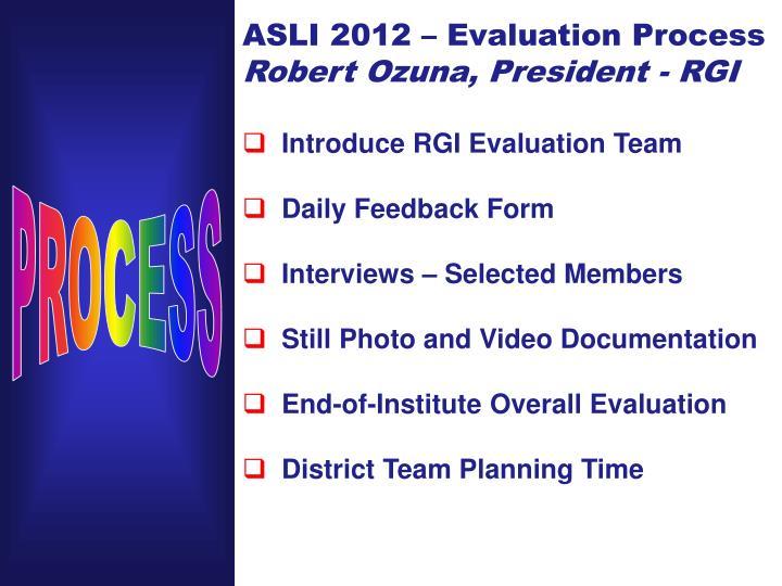 ASLI 2012 – Evaluation Process