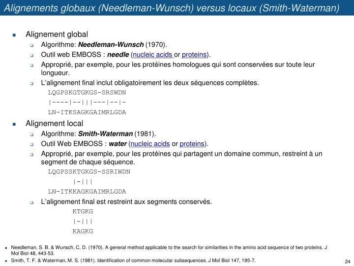 Alignements globaux (Needleman-Wunsch) versus locaux (Smith-Waterman)
