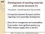 development of teaching materials and course structure 1