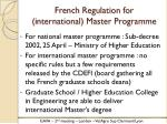 french regulation for international master programme