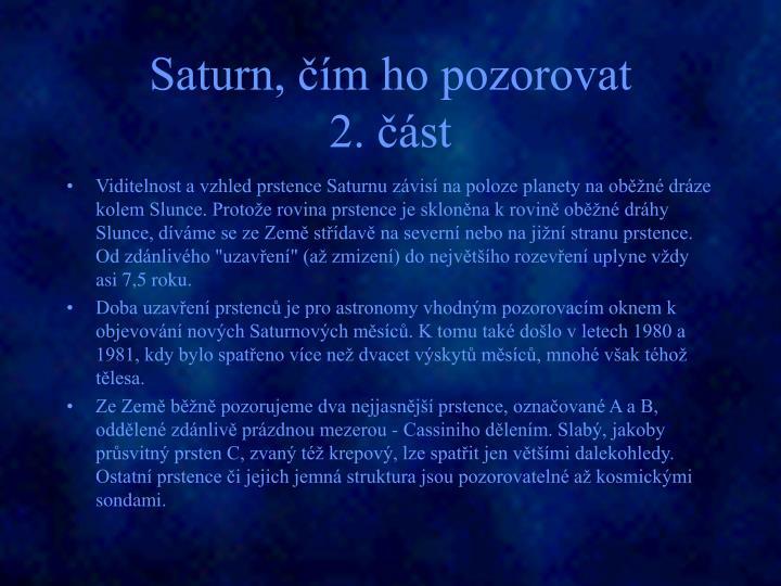 Saturn, čím ho pozorovat