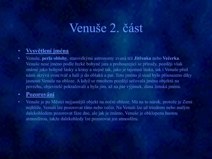 Venuše 2. část