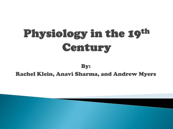 Physiology in the 19 th century