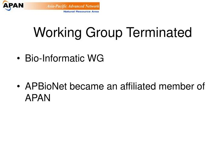 Working Group Terminated