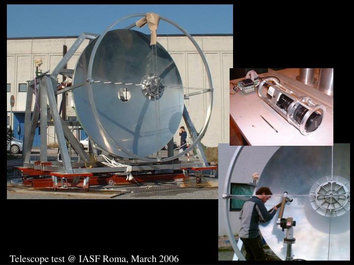 Telescope test @ IASF Roma, March 2006