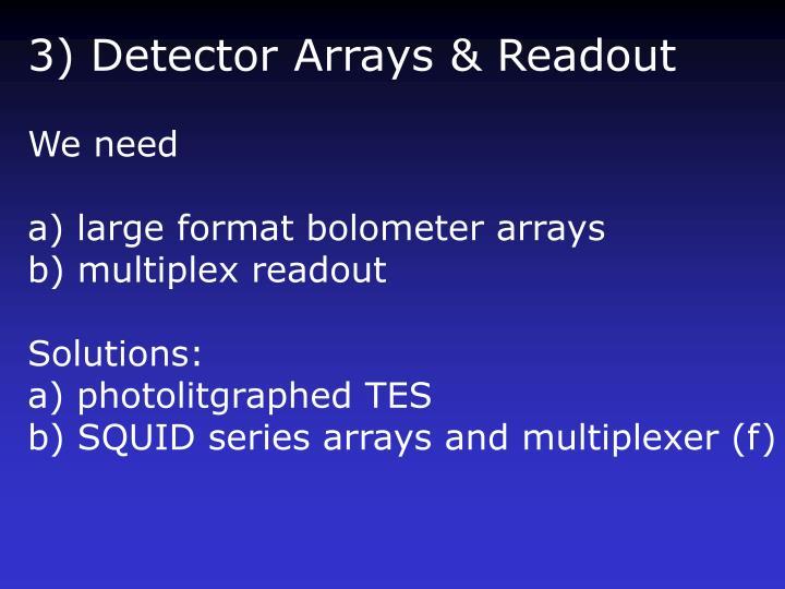 3) Detector Arrays & Readout