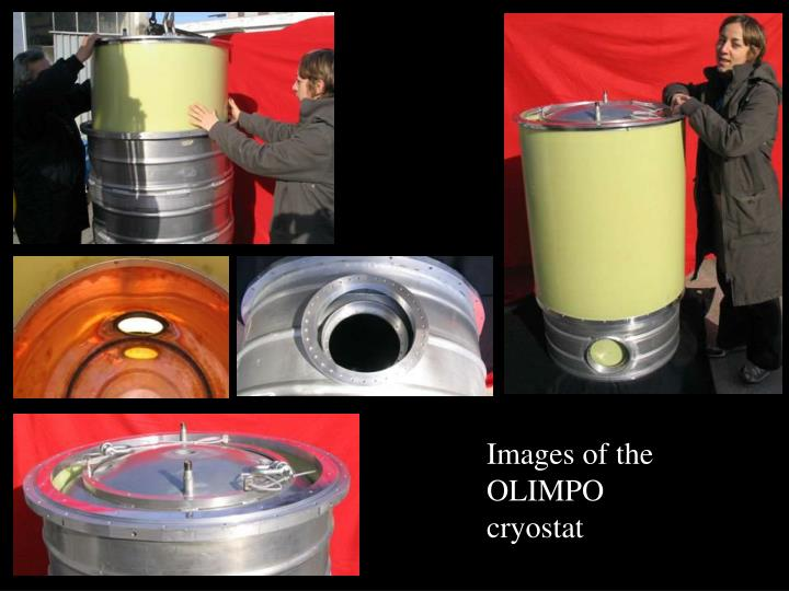 Images of the OLIMPO cryostat