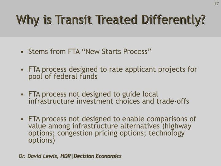 Why is Transit Treated Differently?