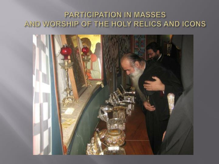 PARTICIPATION IN MASSES