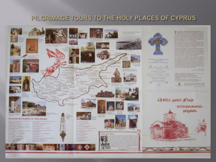 PILGRIMAGE TOURS TO THE HOLY PLACES OF CYPRUS