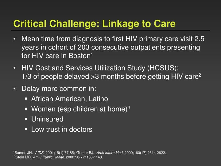 Critical Challenge: Linkage to Care