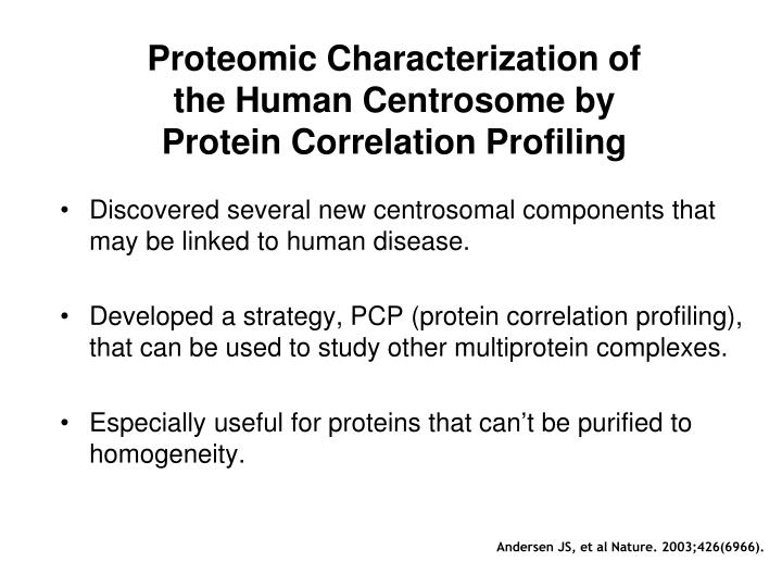 Proteomic Characterization of the Human Centrosome by Protein Correlation Profiling