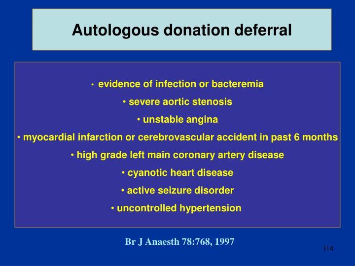 Autologous donation deferral