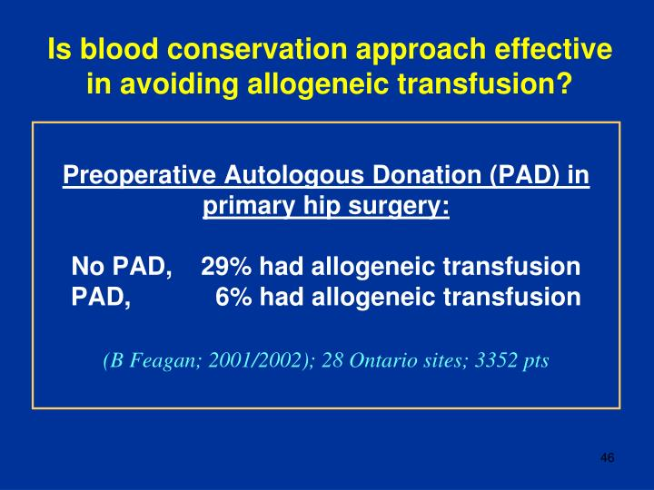 Preoperative Autologous Donation (PAD) in primary hip surgery: