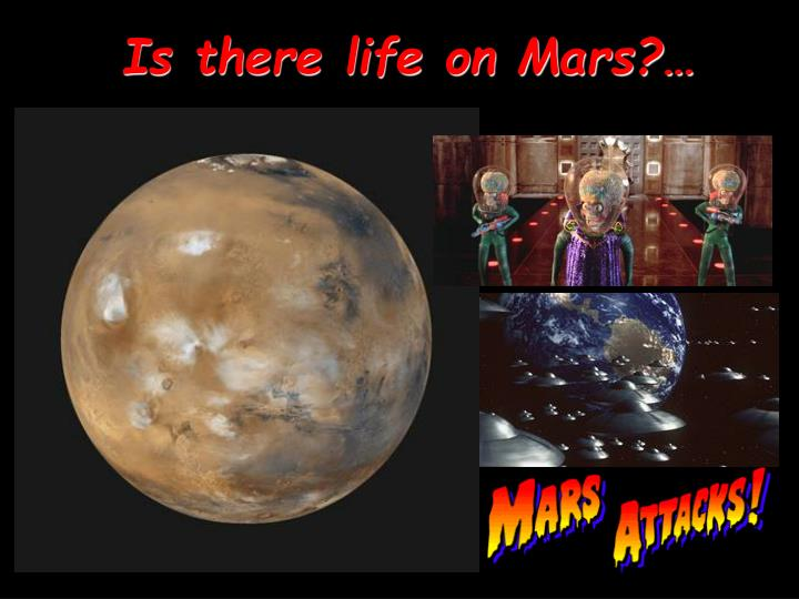 Is there life on Mars?…