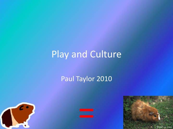 play and culture