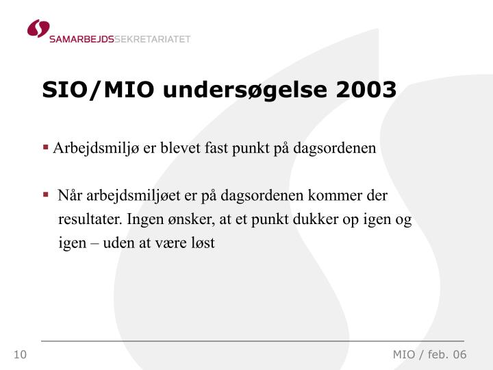 SIO/MIO undersøgelse 2003