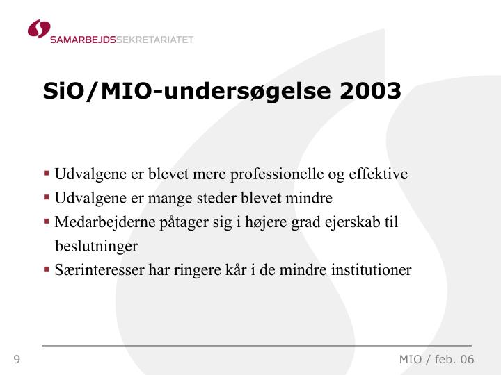 SiO/MIO-undersøgelse 2003