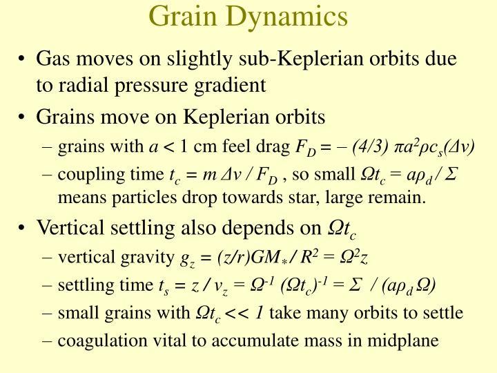 Grain Dynamics