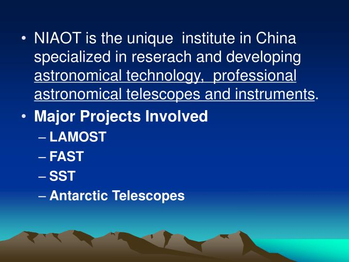 NIAOT is the unique  institute in China specialized in reserach and developing