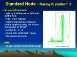 standard node nasmyth platform 2