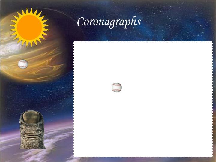 Coronagraphs