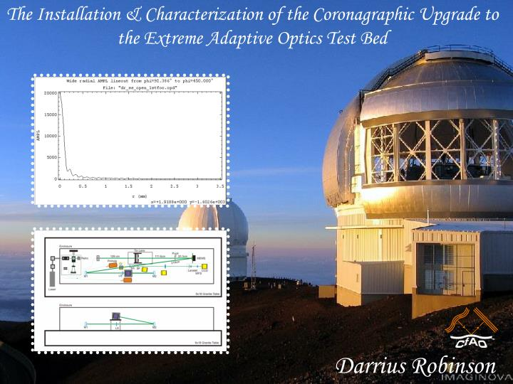 The Installation & Characterization of the Coronagraphic Upgrade to the Extreme Adaptive Optics Test Bed