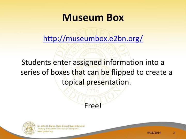 Museum Box