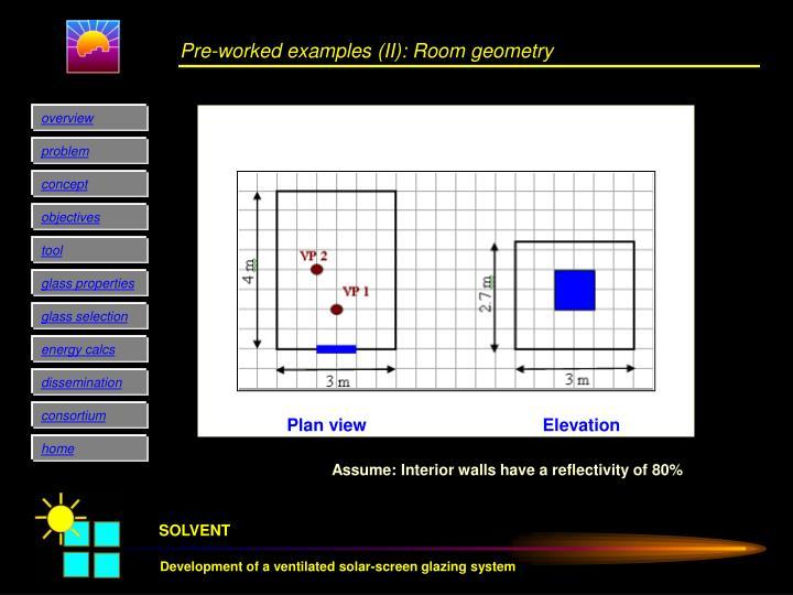 Pre-worked examples (II): Room geometry