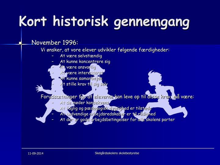 Kort historisk gennemgang