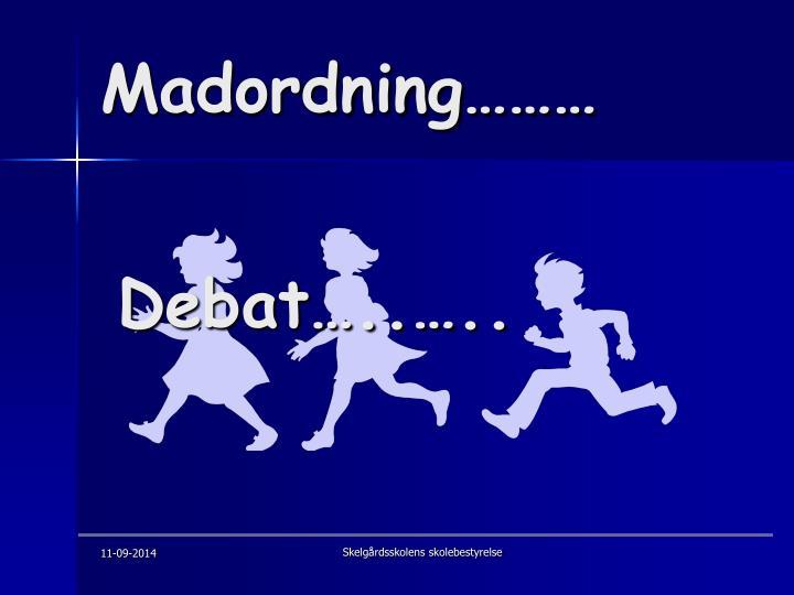 Madordning………