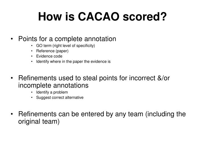 How is CACAO scored?