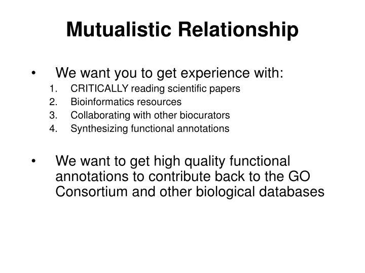 Mutualistic Relationship