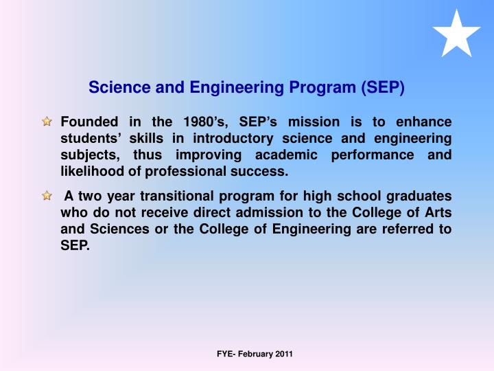 Science and Engineering Program (SEP)