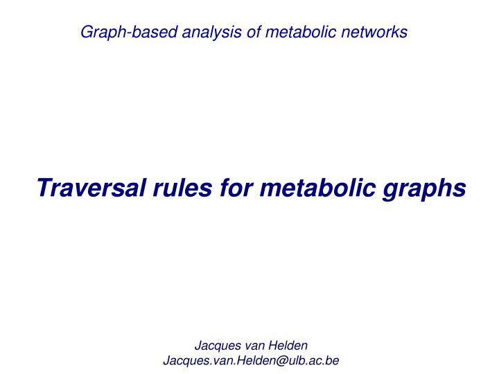 Graph-based analysis of metabolic networks